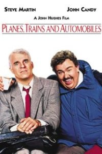 Planes, Trains, and Automobiles Poster