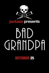 Jackass Presents Bad Grandpa Poster