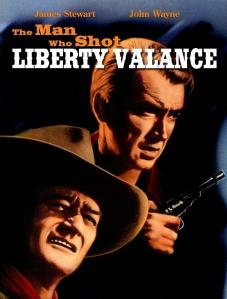 The Man Who Shot Liberty Valance Poster